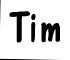 My name is Tim